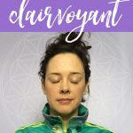 5 Signs You Are a Clairvoyant